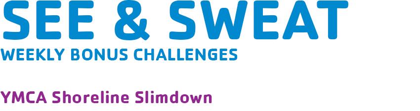See & Sweat